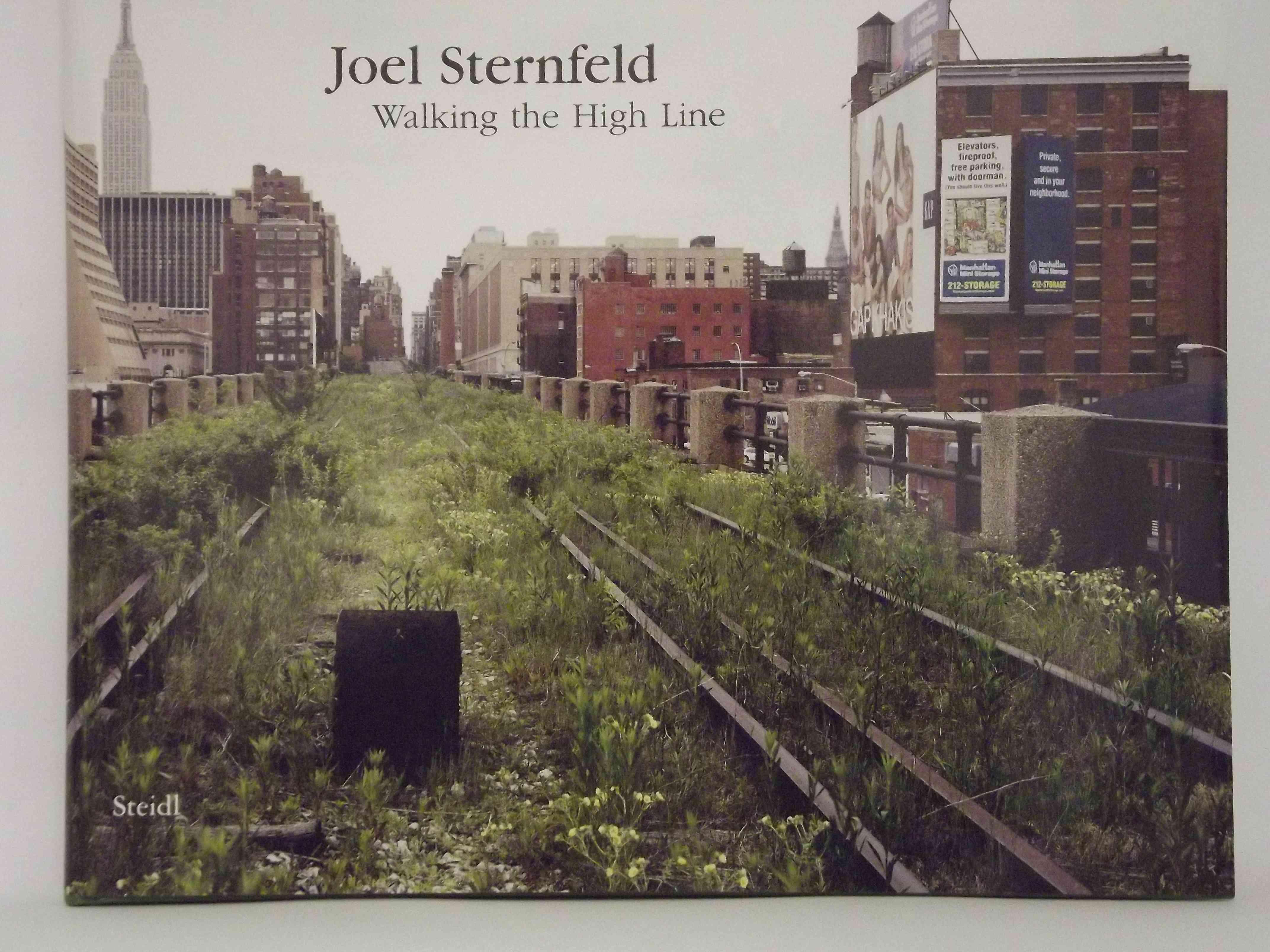 Walking the High Line By Sternfeld, Joel